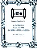 "A Critique of Carl Sagan's TV Series & Book ""Cosmos"" (IBRI Research Reports 19)"