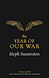 The Year of Our War (GOLLANCZ S.F. Book 1)