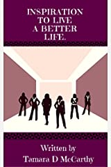 Inspiration To Live a Better Life Kindle Edition