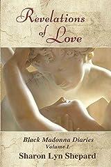 Revelations of Love (Black Madonna Diaries) Paperback