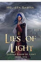 Lies of Light (Darker Shade of Light Book 1) Kindle Edition