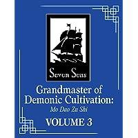 Grandmaster of Demonic Cultivation: Mo Dao Zu Shi (Grandmaster of Demonic Cultivation: Mo Dao Zu Shi, 3)