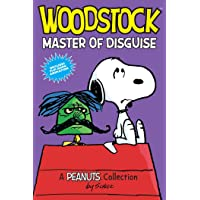 Woodstock: Master of Disguise: A PEANUTS Collection (Volume 4) (Peanuts Kids)