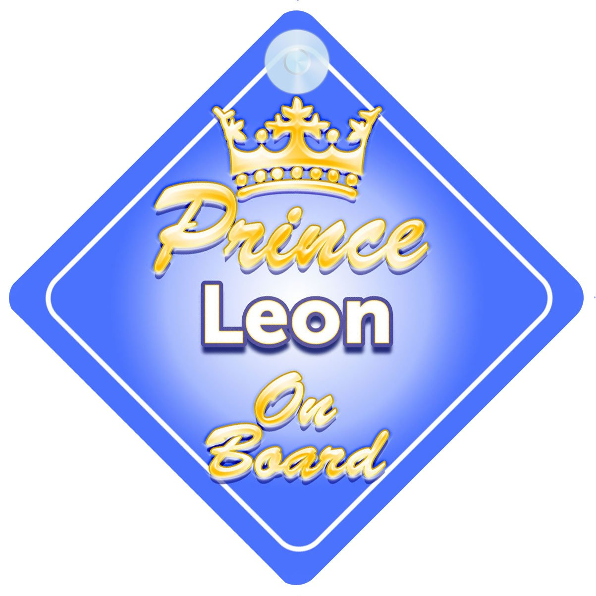 Crown Prince Leon On Board Personalised Baby / Child Boys Car Sign Quality Goods Ltd