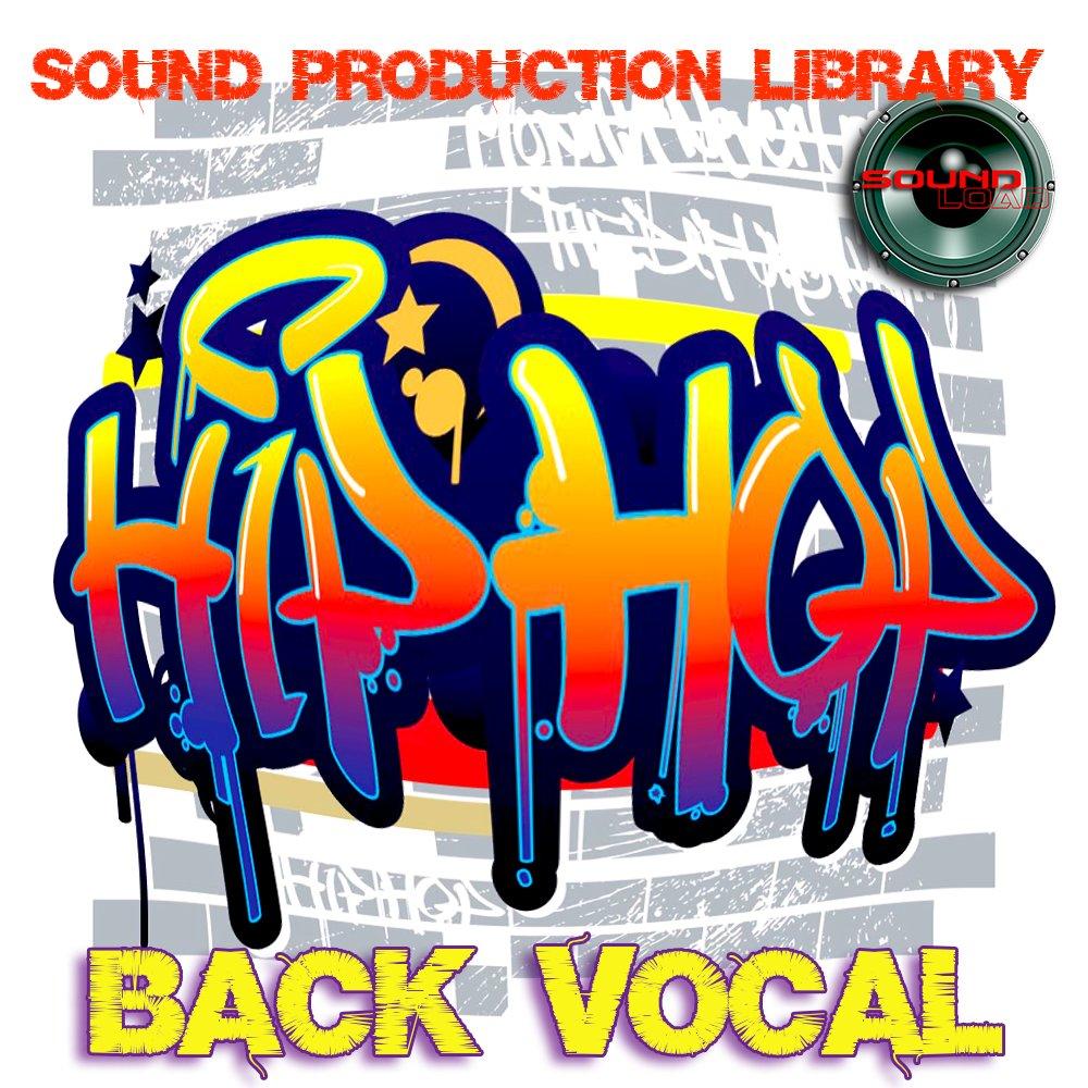 Hip-Hop Back Vocal - Large unique 24bit WAVE/KONTAKT Multi-Layer Studio Samples Production Library on DVD or download by SoundLoad