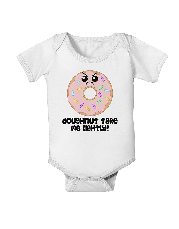 TooLoud Doughnut Doughnut Take Me Lightly Baby Romper Bodysuit