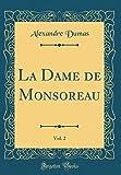 La Dame de Monsoreau, Vol. 2 (Classic Reprint)
