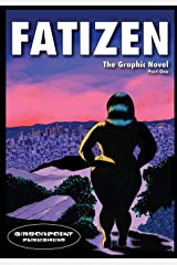 Fatizen: The Graphic Novel, Part I (1) Paperback