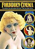 Forbidden Cinema, Volume 1: Classic Blue Movies of the Silent Era