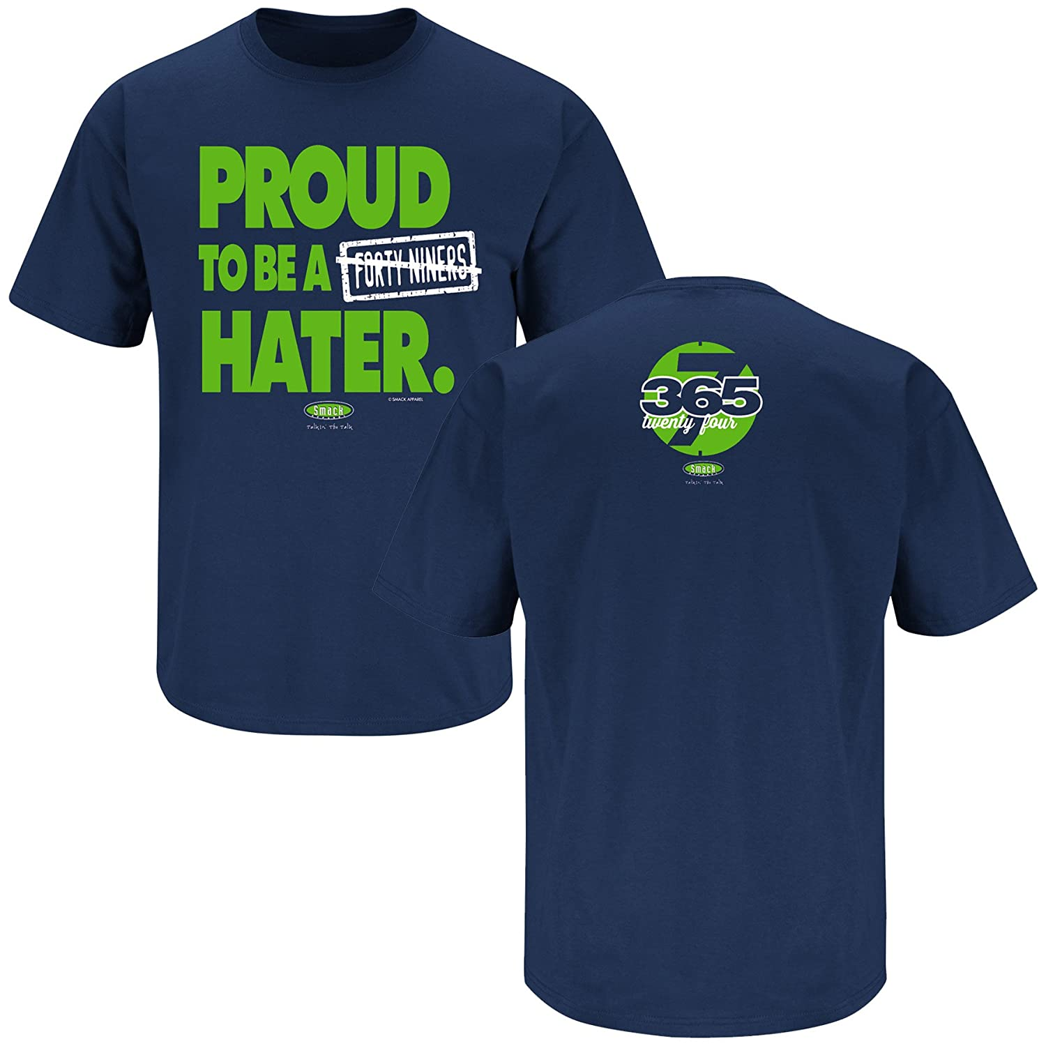 wholesale dealer 01002 73338 Smack Apparel Seattle Football Fans. Proud to be a 49ers Hater Navy T-Shirt  (S-5X)