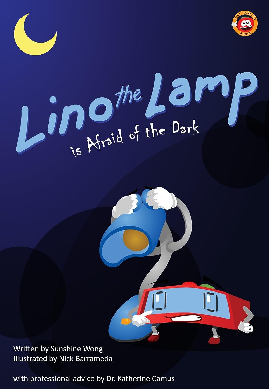 Lino the Lamp Is Afraid of the Dark (English Edition) eBook ...