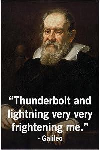Thunderbolt and Lightning Very Very Frightening Me Galileo Funny Science Classroom Cubicle Locker Mini Art Poster 8x12