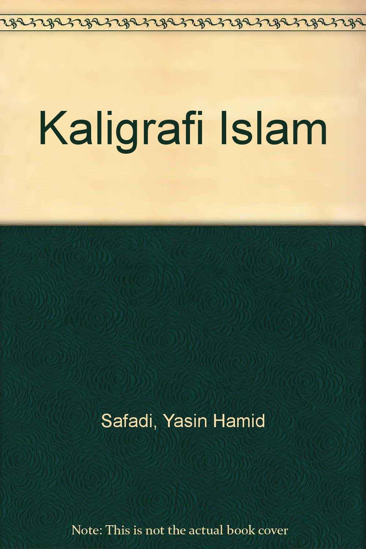Amazon Com Kaligrafi Islam Yasin Hamid Safadi Books
