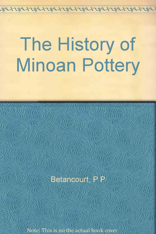 The history of minoan pottery amazon philip p betancourt the history of minoan pottery amazon philip p betancourt 9780691035796 books malvernweather Gallery