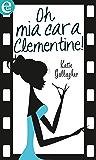 Oh mia cara Clementine! (eLit)