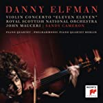 """Elfman: Violin Concerto """"""""Eleven Eleven""""""""; Piano Quartet"""