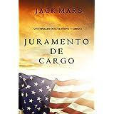 Juramento de Cargo (un Thriller de Luke Stone – Libro 2) (Spanish Edition)