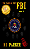 Top Cases of The FBI - Volume 1