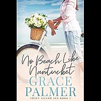 No Beach Like Nantucket (A Sweet Island Inn Book 2)