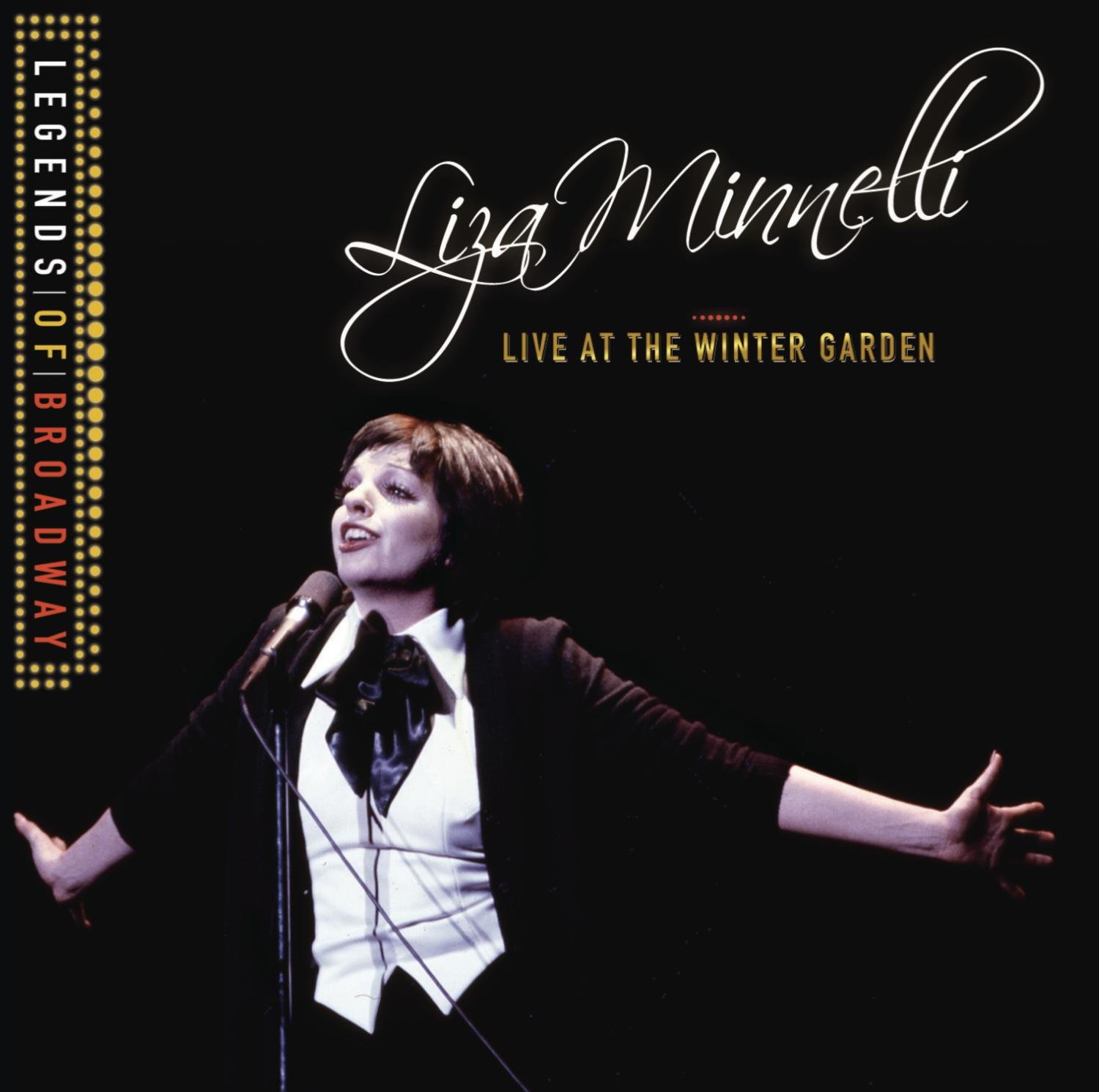 Legends of Broadway: Liza Minnelli Live at the Winter Garden