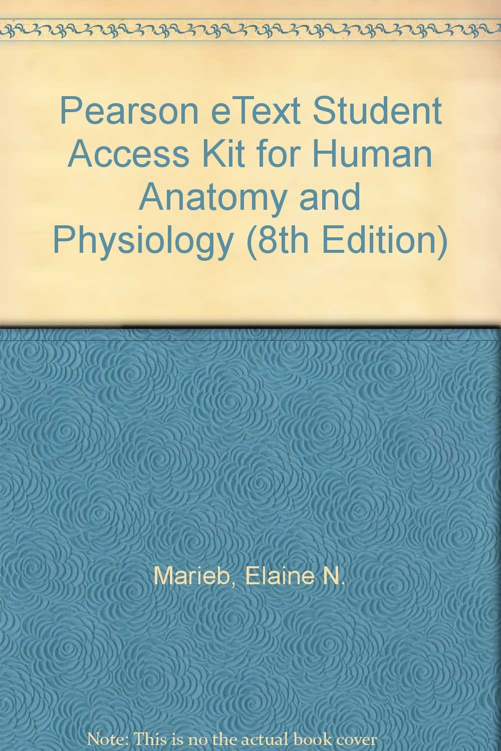 Buy Pearson eText Student Access Kit for Human Anatomy and ...