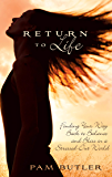 Return To Life: Finding Your Way Back to Balance and Bliss in a Stressed-Out World