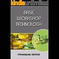 Basic Workshop Technology: For Undergraduate Students