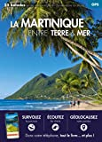 La Martinique entre terre & mer