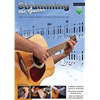 Strumming the Guitar: Guitar Strumming for Beginners and