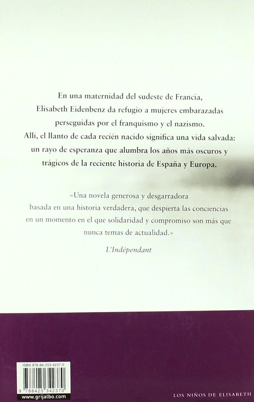 Los niños de Elisabeth (FICCION): Amazon.es: Legrais, Helene, GALA VALENCIA, BELEN;: Libros