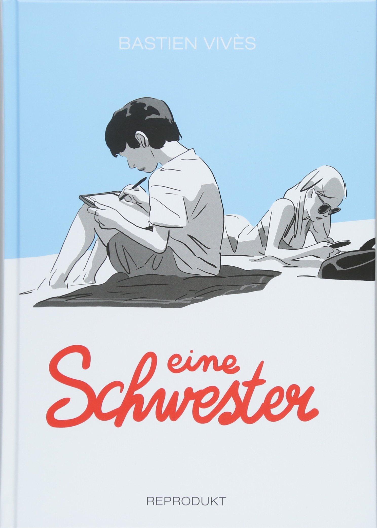 Eine Schwester Gebundenes Buch – 31. März 2018 Bastien Vivès Heike Drescher Reprodukt 3956401441