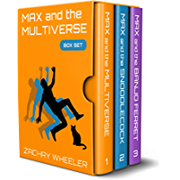 Max and the Multiverse Box Set: A Sci-Fi Comedy Series (3 Books, 3 Shorts) book cover