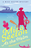 Miss Seeton at the Helm (A Miss Seeton Mystery Book 8)