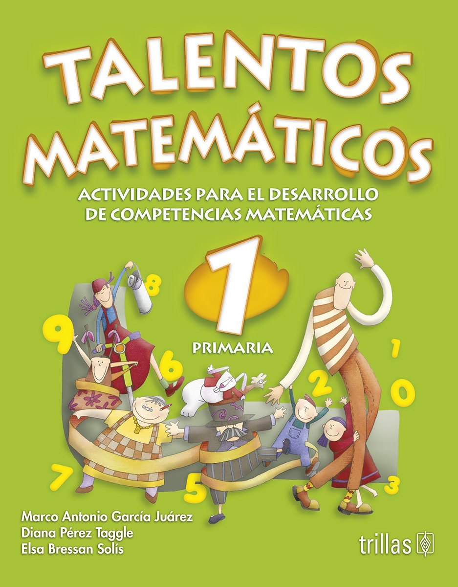 Download Talentos Matematicos 1 Primaria/ Mathematic Talents 1st Grade: Actividades Para Desarrollo De Competencias Matematicas/ Developmental Activities for Math Competition (Spanish Edition) ebook