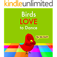 Birds Love to Dance: No, We Don't! (Sammy Bird)