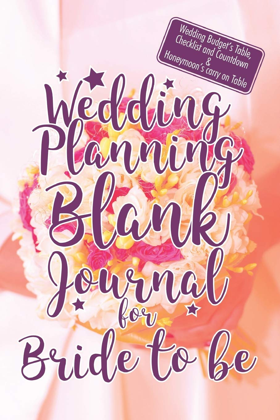Wedding Planning Blank Journal For Bride To Be Wedding