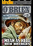 Mean as Hell (An O'Brien Western Book 13)