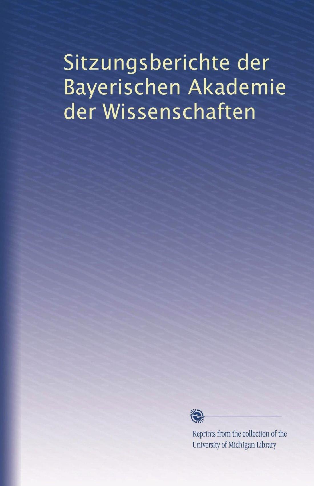 Download Sitzungsberichte der Bayerischen Akademie der Wissenschaften (Volume 43) (German Edition) pdf epub