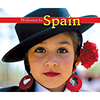 Welcome to Spain (Welcome to the World Book 1259)