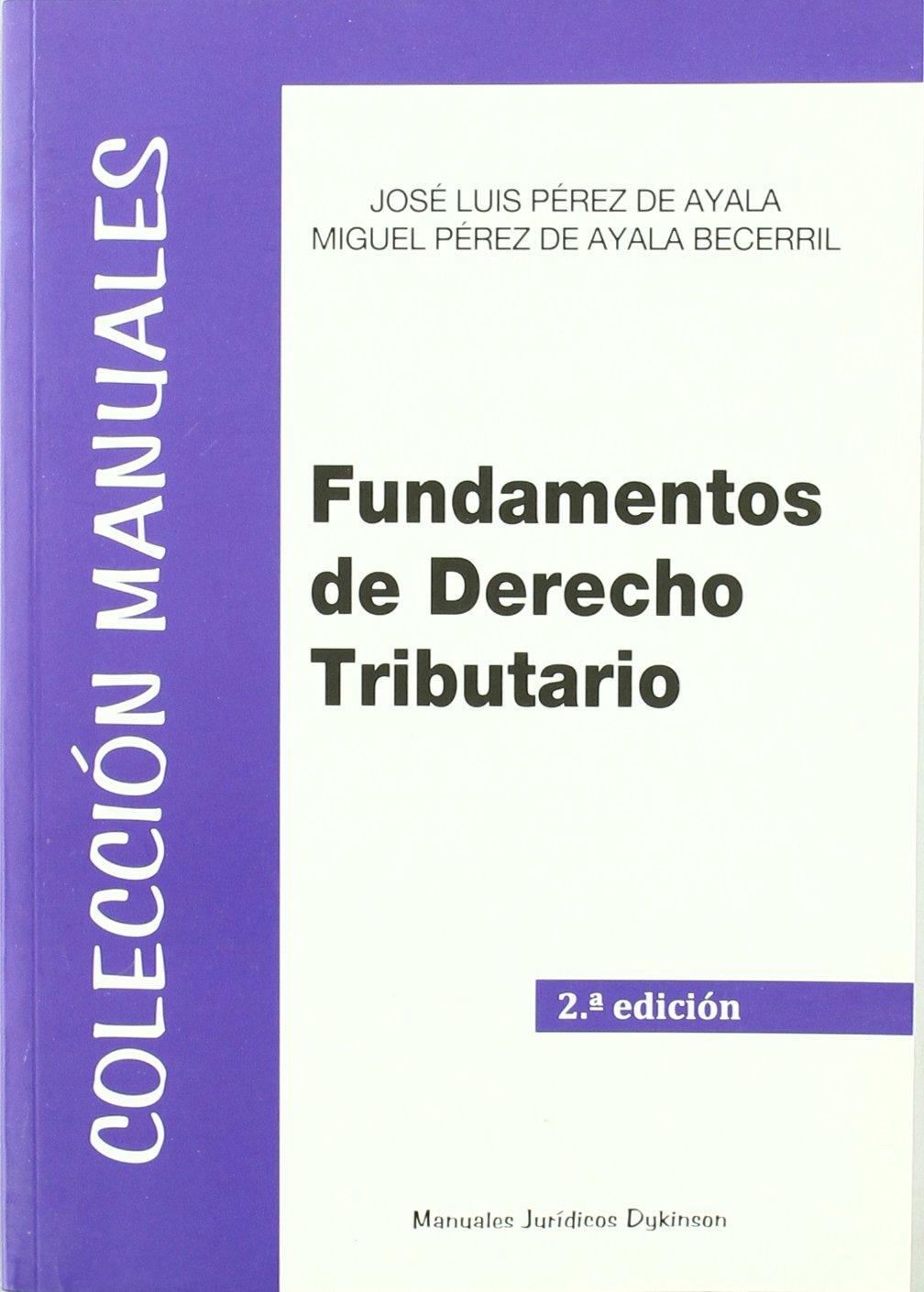 Download Fundamentos de Derecho Tributario / Fundamentals of Tax Law (Spanish Edition) PDF