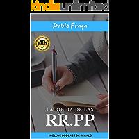La biblia de las Relaciones Públicas (RRPP): Un arma importante para desarrollarnos a todo nivel.