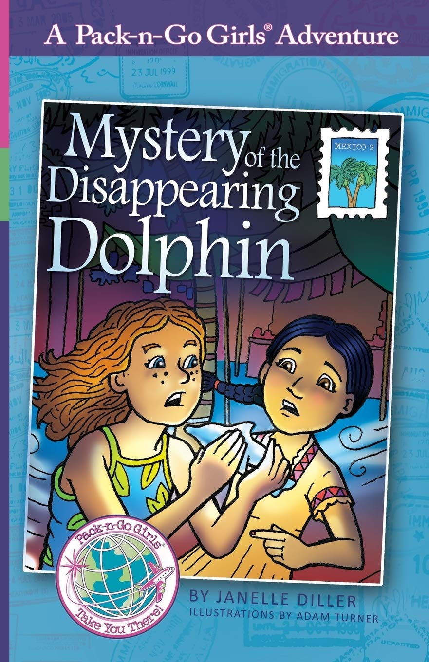 Mystery of the Disappearing Dolphin: Mexico 2 (Pack-n-Go Girls Adventures) [Idioma Inglés]