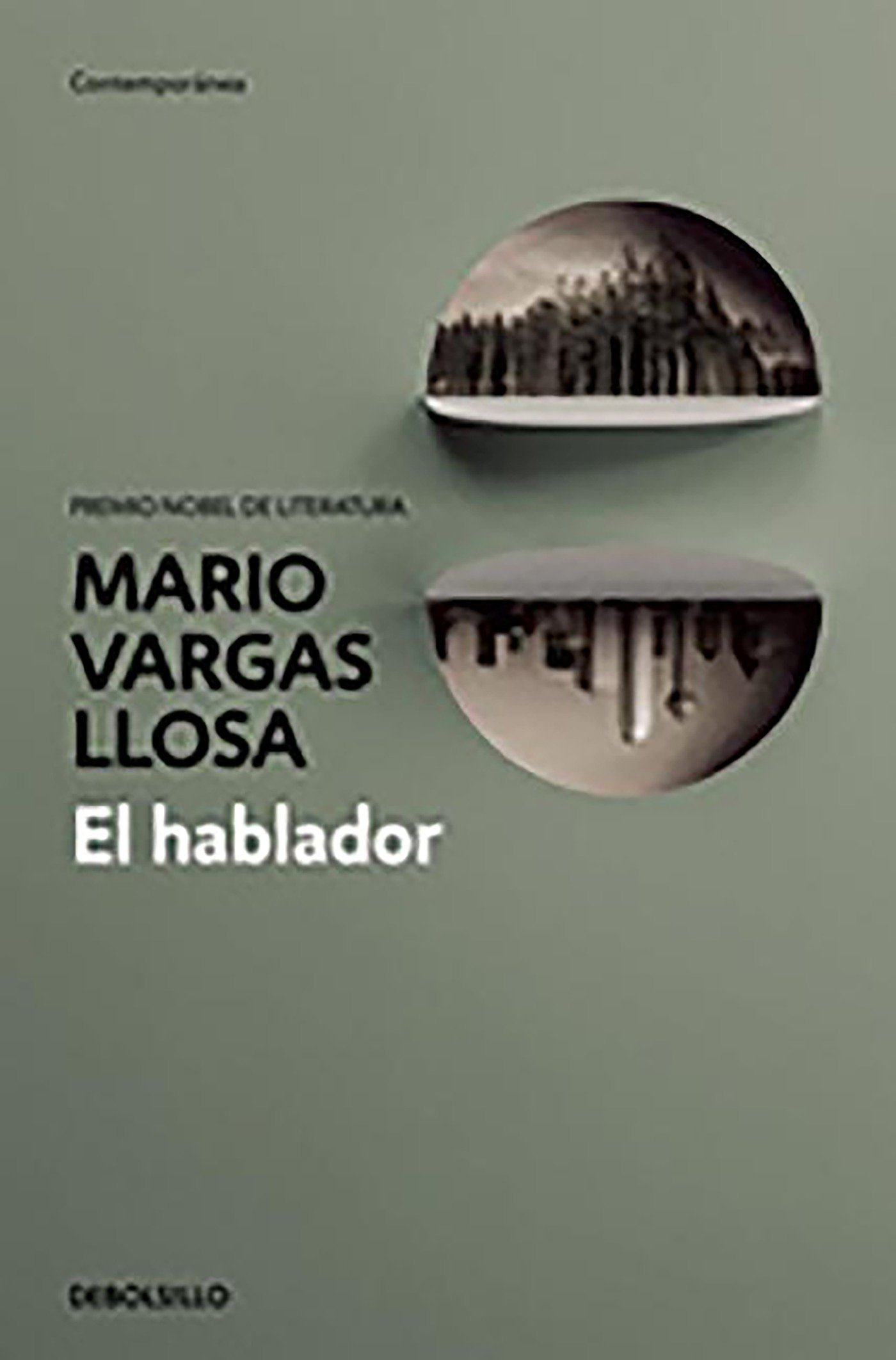 El hablador (CONTEMPORANEA, Band 26201)