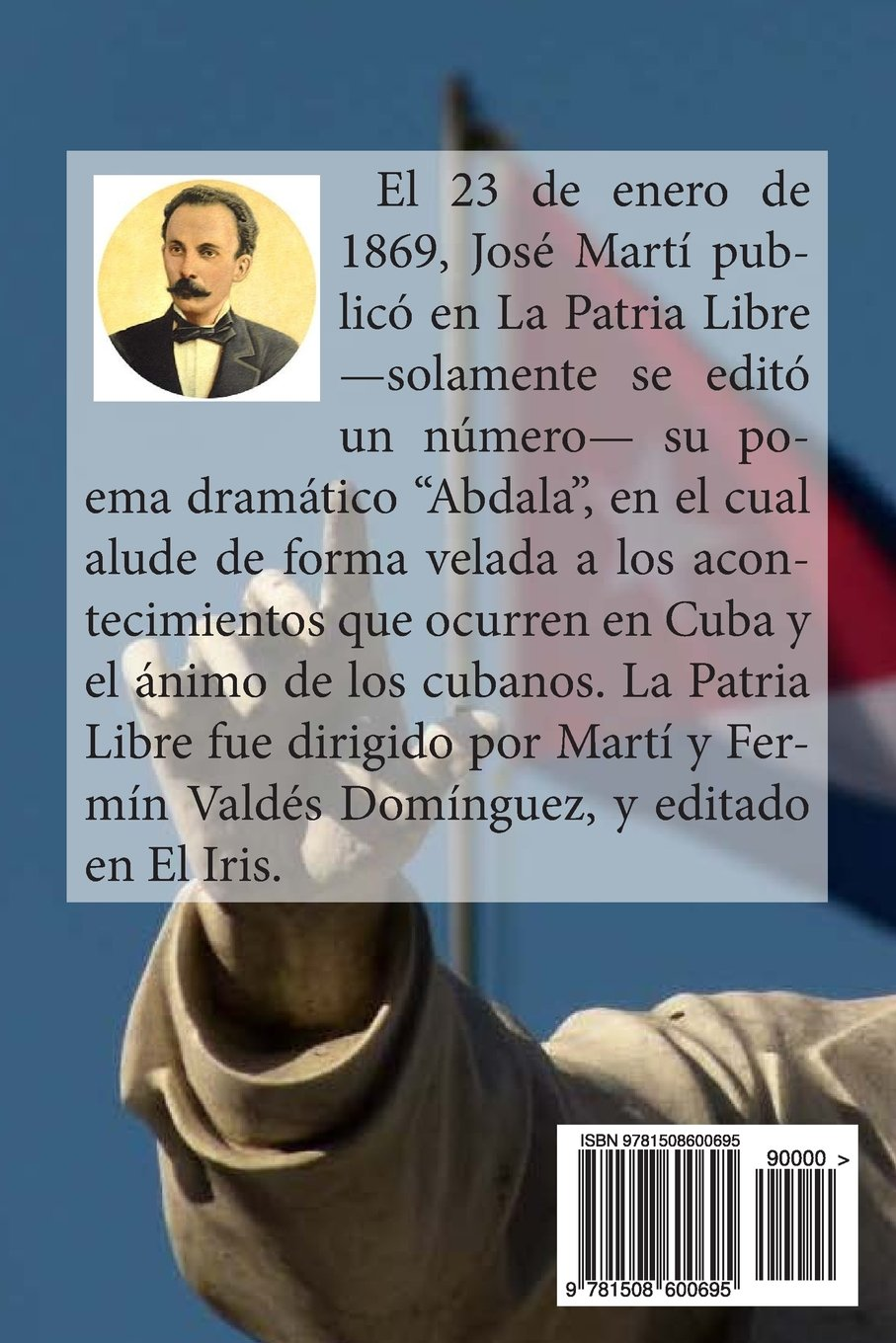 Abdala La Patria Libre Spanish Edition Jose Marti Hombrenuevo 9781508600695 Amazon Books