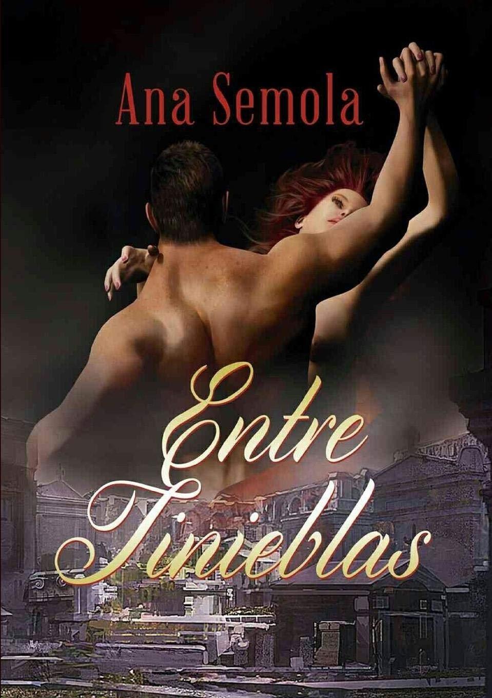 Entre Tinieblas Saga Oscura Condena libro 1: Amazon.es: Ana ...