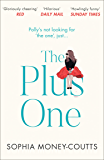 The Plus One: Escape with the bestselling, laugh-out-loud read of the year!