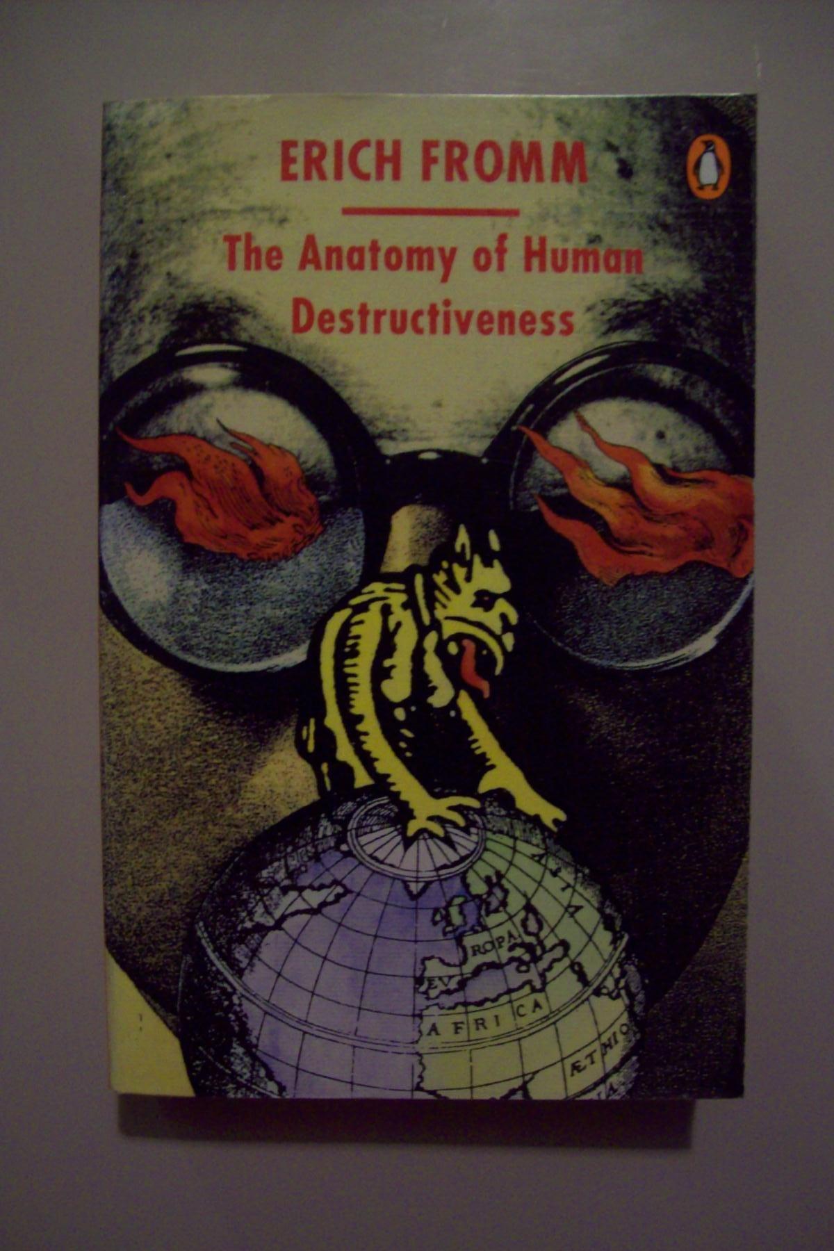 The Anatomy Of Human Destructiveness Erich Fromm Amazon Books