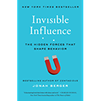 Invisible Influence: The Hidden Forces that Shape Behavior (English Edition)