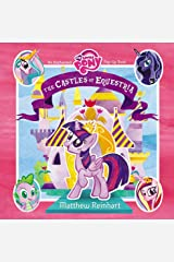 My Little Pony: The Castles of Equestria Hardcover