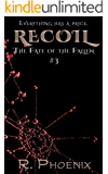 Recoil: (The Fate of the Fallen #3)